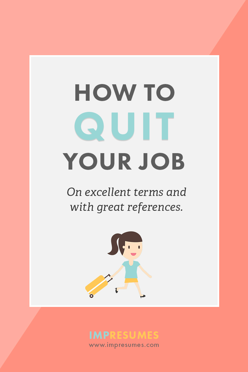 The time has come. Whether you've outgrown the company, are changing careers, making the jump to self-employment, or finally embarking on that epic backpacking adventure, you need to quit your job. And you need to quit with grace. Click through for tips on how to hand in your resignation on great terms.