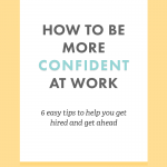 How To Be More Confident At Work