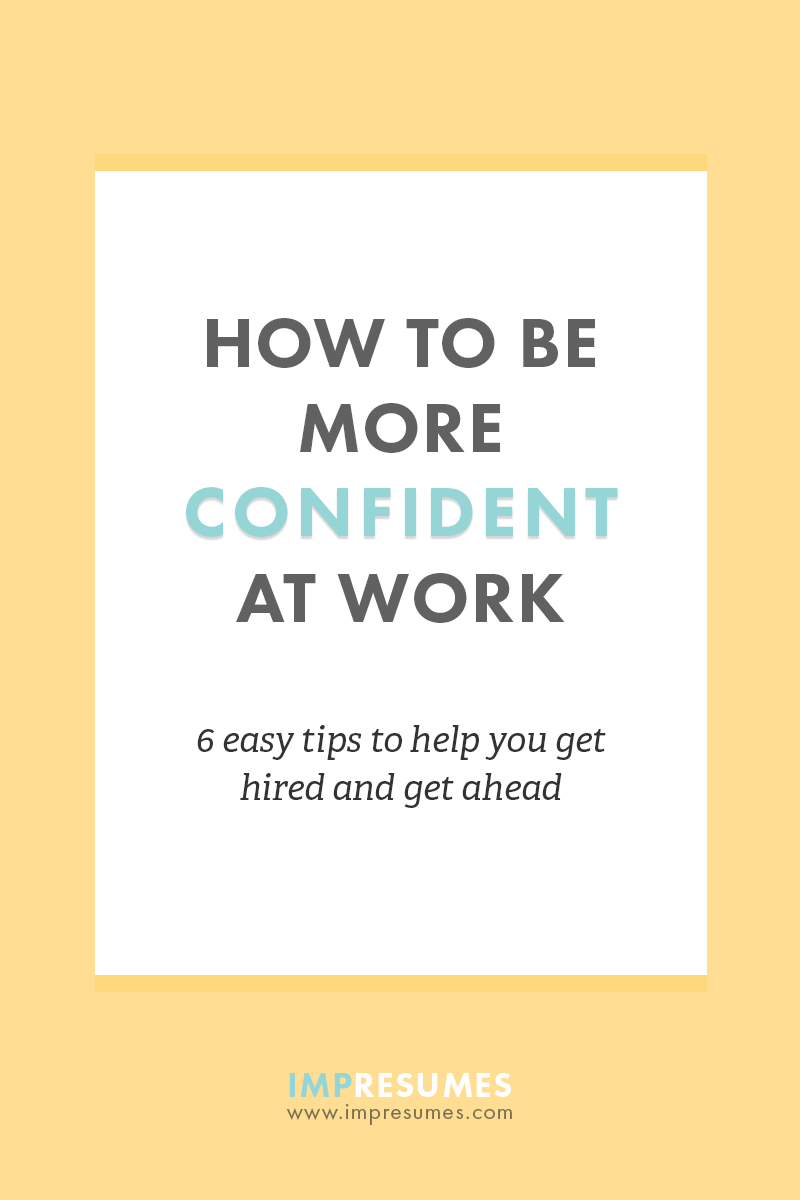 being more confident at work